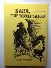 Kara, The Lonely Falcon