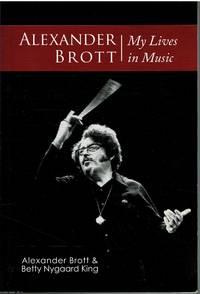 image of Alexander Brott My Lives in Music