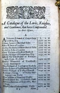A catalogue of the lords, knights, and gentlemen that have compounded for their estates