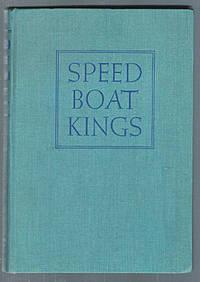 Speed Boat Kings : 25 Years of International Speedboating