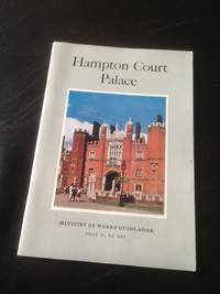 image of Hampton Court Palace [Ministry of Works guide-book]