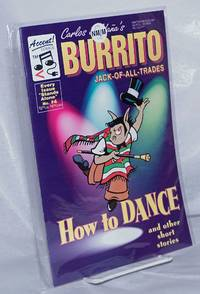 image of Burrito: Jack-of-all-trades; issue #4: How to Dance and other short stories