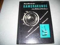 Handbuch der Kamerakunde: Objektive, Kameras und Zubehor Vergrosserungsgerate, Bildwerfer
