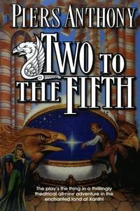 Two to the Fifth: An Adventure in the Land of Xanth Xanth  32