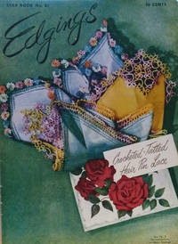 Edgings: Crocheted, Tatted, Hair Pin Lace, Star Book No. 81