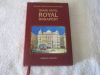 Grand Hotel Royal Budapest: The Most Famous Hotels in the World