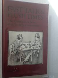 Fast Talk and Flush Times: The Confidence Man as a Literary Convention.