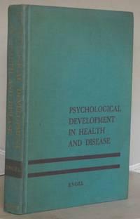 Psychological Development in Health and Disease by  George L Engel - Hardcover - 1966 - from Besleys Books (SKU: AR34GTGRN11C)