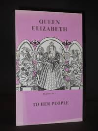 Queen Elizabeth - To Her People: Broadsheet No. 1