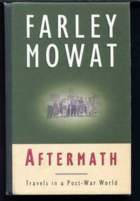 Aftermath: Travels in a Post-War World