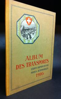Album du Service Des Transports   Etapes  -- Chemins – De Fer Postes  -- Automobiles / Album of the Department of Transport -- Stages  Railroads Automobiles  1916