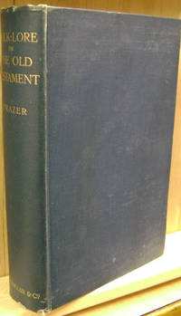 image of Folk-Lore in the Old Testament:  Studies in Comparative Religion, Legend  and Law