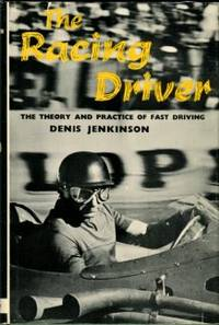 image of The Racing Driver: The Theory And Practice Of Fast Driving