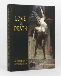 Love and Death. Art in the Age of Queen Victoria