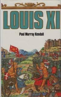 Louis XI +Onze: L'universelle araigne (Club pour vous Hachette)