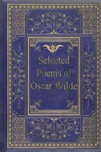 Selected Poems of Oscar Wilde by Wilde, Oscar