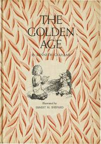 GOLDEN AGE by  KENNETH GRAHAME - from Aleph-Bet Books, Inc. and Biblio.co.uk