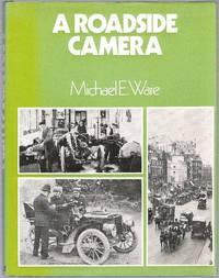 A Roadside Camera 1895-1915
