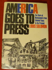 America Goes to Press