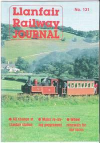 Llanfair Railway Journal No.131 April 1994