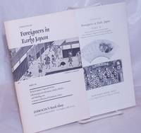 image of Catalogue 363, Foreigners in Early Japan Part II: Picture Scrolls, Prints, Books, Maps, Perry, Russians, Nagasaki, Travel, Geography, Netsuke, Yokohama, Meiji Cookery, Clocks, etc.   [with]    Catalog 386, Foreigners in Early Japan Part III: Perry in Japan, Nagasaki Prints, Christianity in Early Japan, Clocks, Whales and Whaling and  A Major Collection of Yokohama Prints.   [pair from a series, each complete in itself]