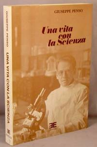 Una Vita con la Scienza. by  Giuseppe Penso - Paperback - 1986 - from Bucks County Bookshop  IOBA and Biblio.com.au