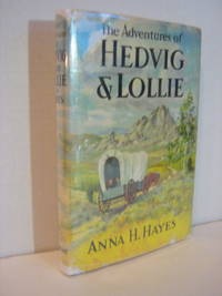The Adventures of Hedwig and Lollie