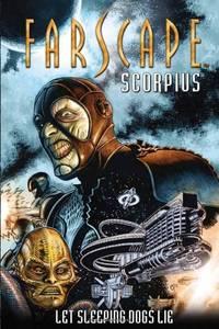 Farscape: Scorpius Volume 1