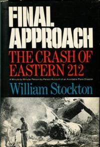 image of Final Approach: The Crash Of Eastern 212