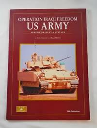 OPERATION IRAQI FREEDOM US ARMY: Abrams, Bradley and Stryker