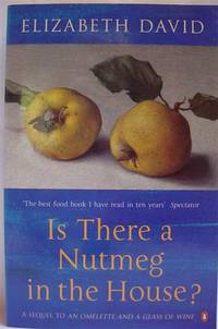 Is There A Nutmeg in the House? by David, Elizabeth - 2001