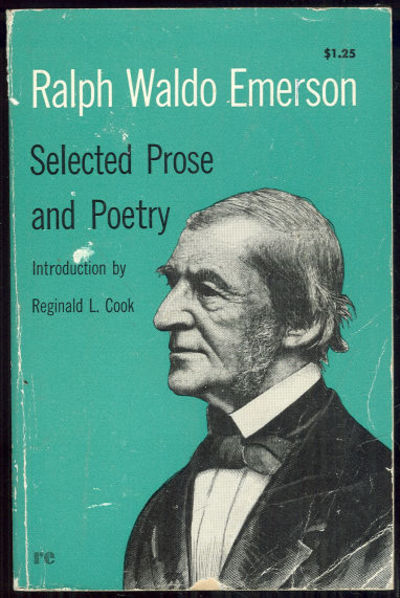 SELECTED PROSE AND POETRY, Emerson, Ralph Waldo
