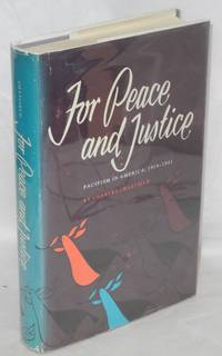 For peace and justice; pacifism in America 1914-1941