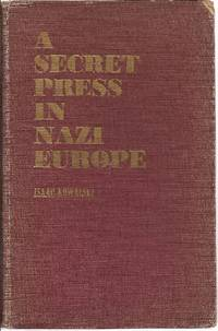 A Secret Press in Nazi Europe The Story of a Jewish United Partisan Organization (UPO)