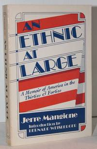 image of An Ethnic at Large: A Memoir of America in the Thrities & Forties