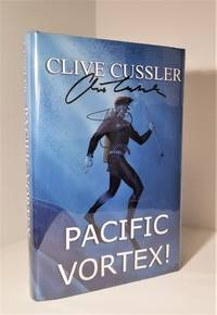 Pacific Vortex! Limited Edition (Signed) by Clive Cussler - 2000