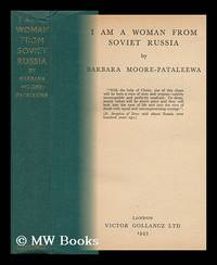 I Am a Woman from Soviet Russia / by Barbara Moore-Pataleewa