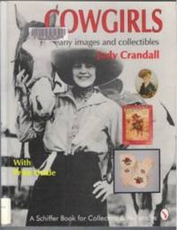 COWGIRLS  Early Images and Collectibles : With Price Guide