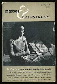 New York: Masses & Mainstream, 1949. Softcover. Fine. Vol. 2, no. 1. Fine in very good, lightly worn...