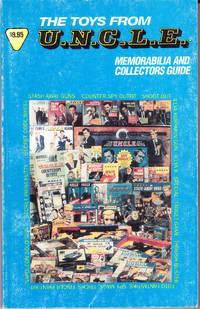The Toys from U.N.C.L.E. Memorabilia and Collectors Guide