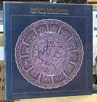 image of Southeast Asian Ceramics: Ninth through Seventeenth Centuries