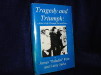 image of Tragedy and Triumph: A Pilot's Life Through War and Peace