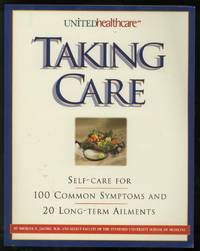 Taking Care: Self-Care for 100 Common Symptoms and 20 Long-Term Ailments