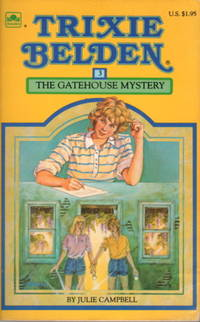 TRIXIE BELDEN: THE GATEHOUSE MYSTERY, #3.