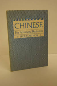 Chinese for Advanced Beginners