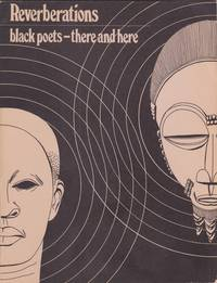 Reverberations: Black Poets There and Here