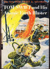image of Tom Swift and His Atomic Earth Blaster (# 5)