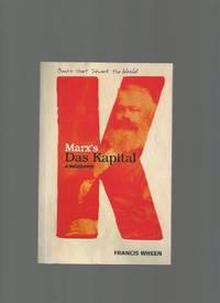 Marx's Das Kapital  a Biography