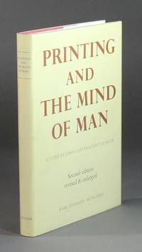 Printing and the mind of man. Second edition, revised and enlarged, with a new introduction by Percy H. Muir by Carter, John, & Percy H. Muir - 1983