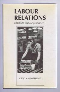 Labour Relations, Heritage and Adjustment, Thank-Offering to Britain Fund Lectures 27, 30, November, 4 December 1978